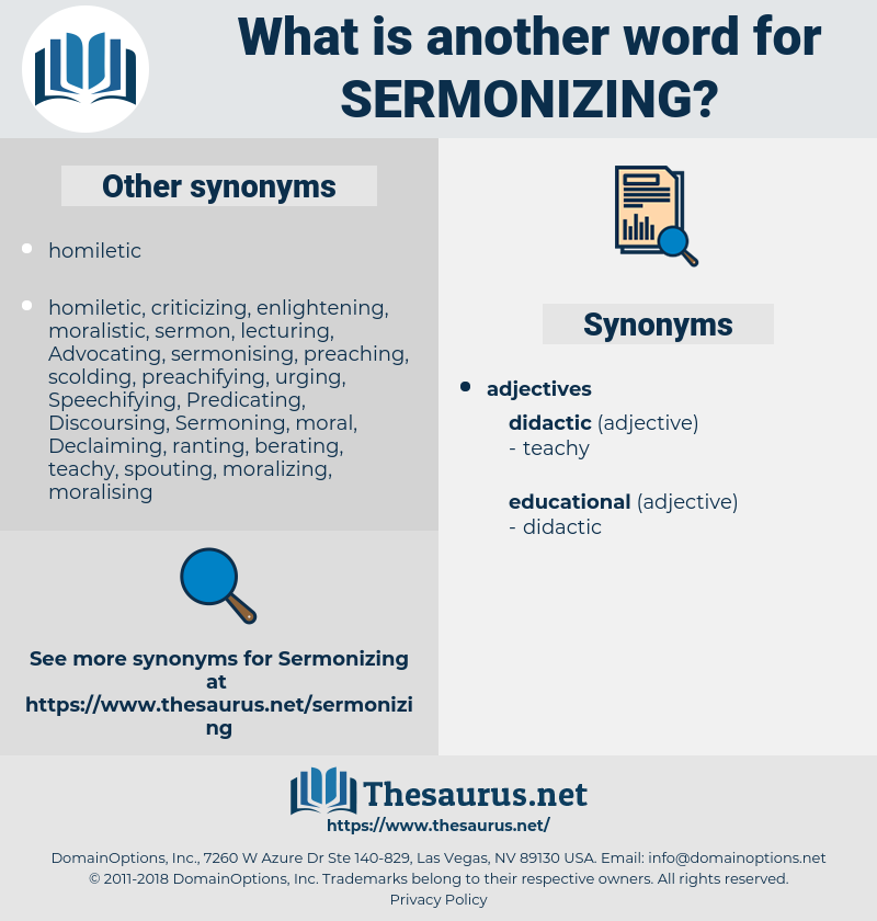 Sermonizing, synonym Sermonizing, another word for Sermonizing, words like Sermonizing, thesaurus Sermonizing