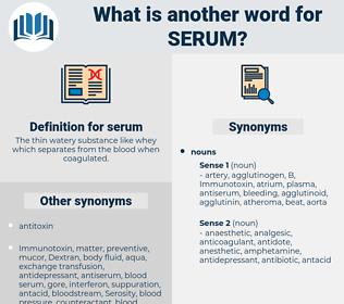 serum, synonym serum, another word for serum, words like serum, thesaurus serum