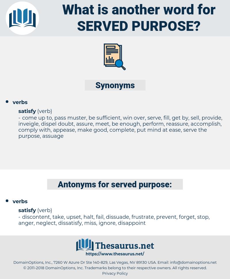 served purpose, synonym served purpose, another word for served purpose, words like served purpose, thesaurus served purpose