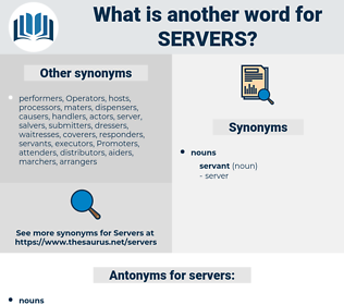 servers, synonym servers, another word for servers, words like servers, thesaurus servers
