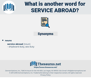 service abroad, synonym service abroad, another word for service abroad, words like service abroad, thesaurus service abroad