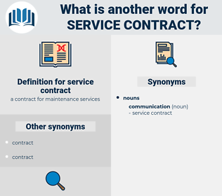 service contract, synonym service contract, another word for service contract, words like service contract, thesaurus service contract