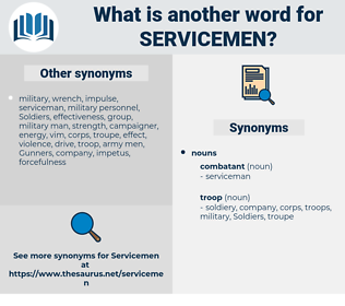servicemen, synonym servicemen, another word for servicemen, words like servicemen, thesaurus servicemen