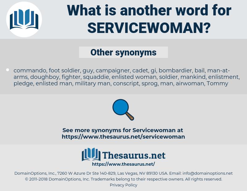 servicewoman, synonym servicewoman, another word for servicewoman, words like servicewoman, thesaurus servicewoman