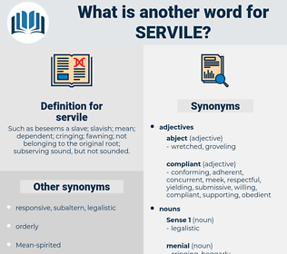 servile, synonym servile, another word for servile, words like servile, thesaurus servile
