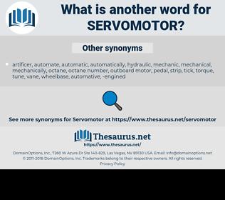 servomotor, synonym servomotor, another word for servomotor, words like servomotor, thesaurus servomotor