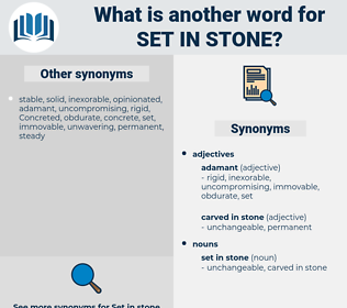 set in stone, synonym set in stone, another word for set in stone, words like set in stone, thesaurus set in stone
