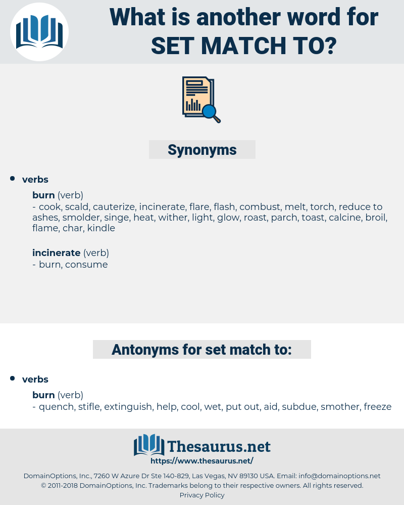 set match to, synonym set match to, another word for set match to, words like set match to, thesaurus set match to