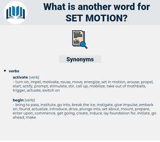 set motion, synonym set motion, another word for set motion, words like set motion, thesaurus set motion