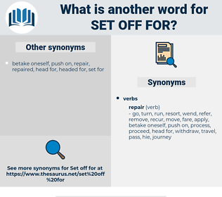 set off for, synonym set off for, another word for set off for, words like set off for, thesaurus set off for