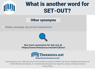 set out, synonym set out, another word for set out, words like set out, thesaurus set out