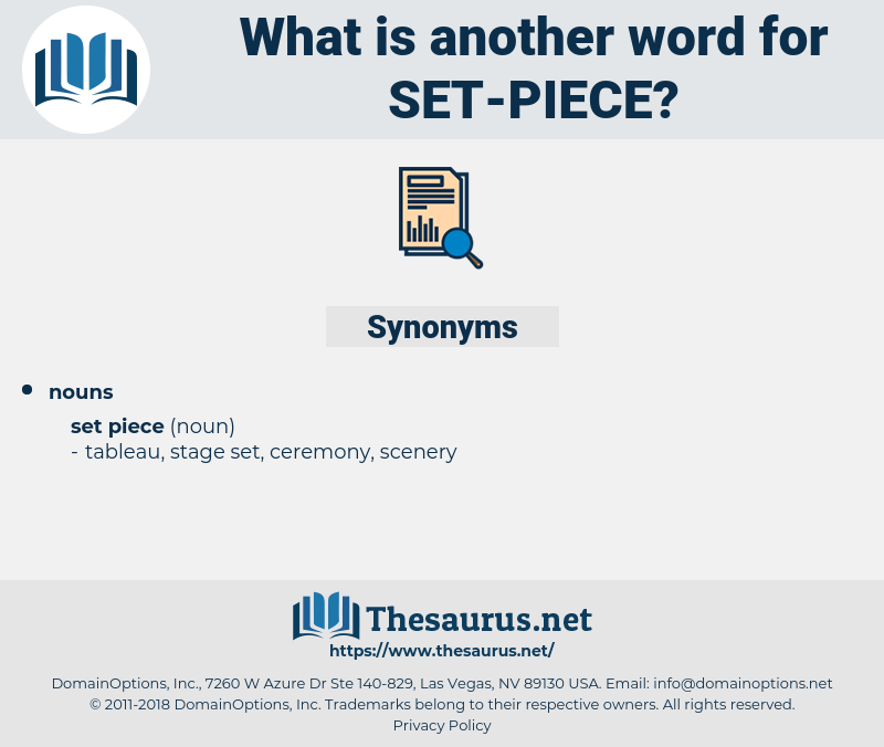 set piece, synonym set piece, another word for set piece, words like set piece, thesaurus set piece
