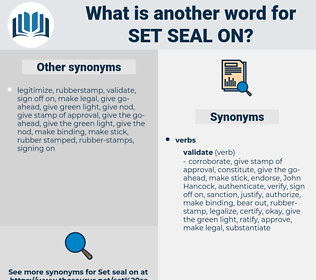 set seal on, synonym set seal on, another word for set seal on, words like set seal on, thesaurus set seal on