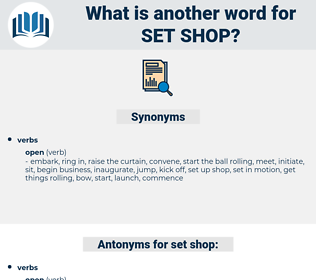 set shop, synonym set shop, another word for set shop, words like set shop, thesaurus set shop