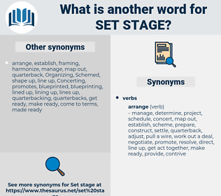 set stage, synonym set stage, another word for set stage, words like set stage, thesaurus set stage