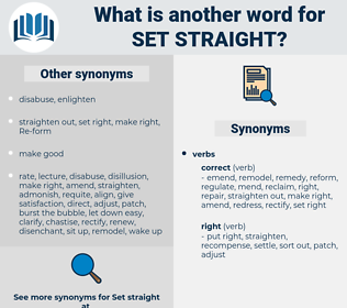 set straight, synonym set straight, another word for set straight, words like set straight, thesaurus set straight