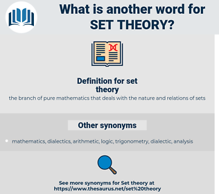 set theory, synonym set theory, another word for set theory, words like set theory, thesaurus set theory
