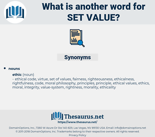 set value, synonym set value, another word for set value, words like set value, thesaurus set value