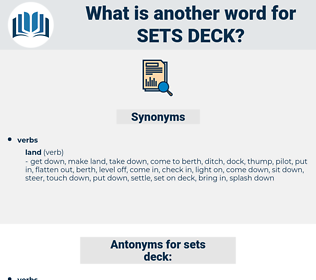 sets deck, synonym sets deck, another word for sets deck, words like sets deck, thesaurus sets deck