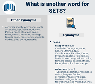 sets, synonym sets, another word for sets, words like sets, thesaurus sets