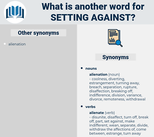 setting against, synonym setting against, another word for setting against, words like setting against, thesaurus setting against