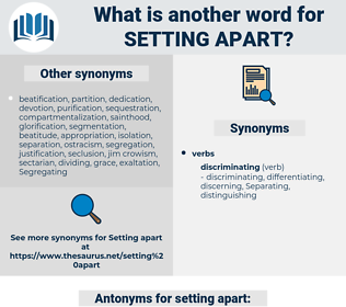 setting apart, synonym setting apart, another word for setting apart, words like setting apart, thesaurus setting apart
