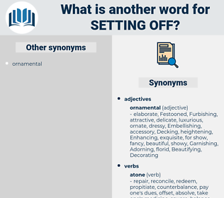 setting off, synonym setting off, another word for setting off, words like setting off, thesaurus setting off