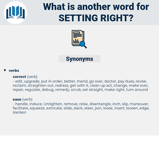 setting right, synonym setting right, another word for setting right, words like setting right, thesaurus setting right