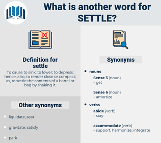 settle, synonym settle, another word for settle, words like settle, thesaurus settle
