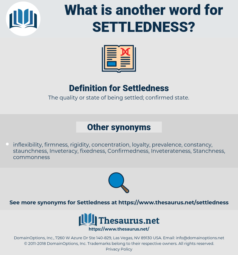 Settledness, synonym Settledness, another word for Settledness, words like Settledness, thesaurus Settledness