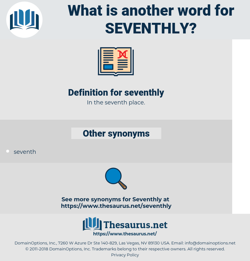 seventhly, synonym seventhly, another word for seventhly, words like seventhly, thesaurus seventhly