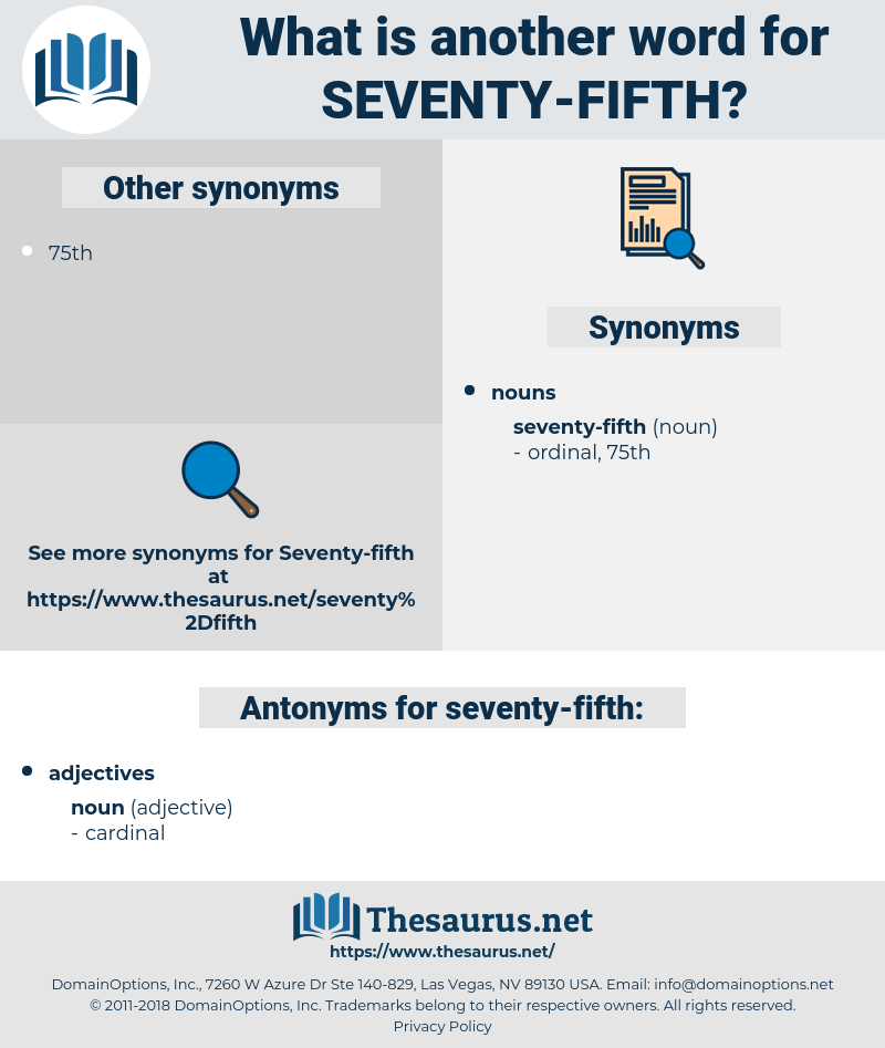 seventy-fifth, synonym seventy-fifth, another word for seventy-fifth, words like seventy-fifth, thesaurus seventy-fifth