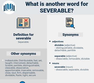 severable, synonym severable, another word for severable, words like severable, thesaurus severable