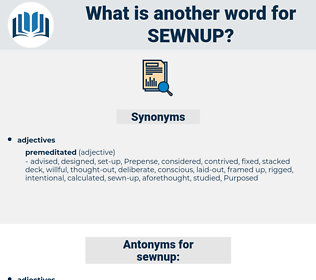 sewnup, synonym sewnup, another word for sewnup, words like sewnup, thesaurus sewnup