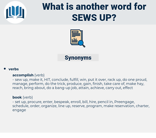 sews up, synonym sews up, another word for sews up, words like sews up, thesaurus sews up