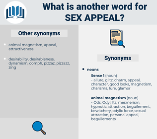 sex appeal, synonym sex appeal, another word for sex appeal, words like sex appeal, thesaurus sex appeal