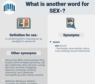 sex, synonym sex, another word for sex, words like sex, thesaurus sex