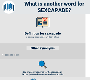 sexcapade, synonym sexcapade, another word for sexcapade, words like sexcapade, thesaurus sexcapade