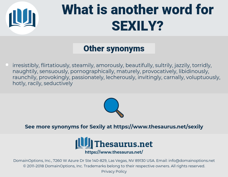 sexily, synonym sexily, another word for sexily, words like sexily, thesaurus sexily