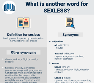 sexless, synonym sexless, another word for sexless, words like sexless, thesaurus sexless