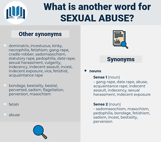 sexual abuse, synonym sexual abuse, another word for sexual abuse, words like sexual abuse, thesaurus sexual abuse