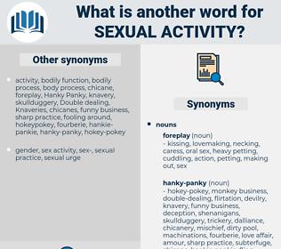 sexual activity, synonym sexual activity, another word for sexual activity, words like sexual activity, thesaurus sexual activity