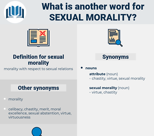 sexual morality, synonym sexual morality, another word for sexual morality, words like sexual morality, thesaurus sexual morality