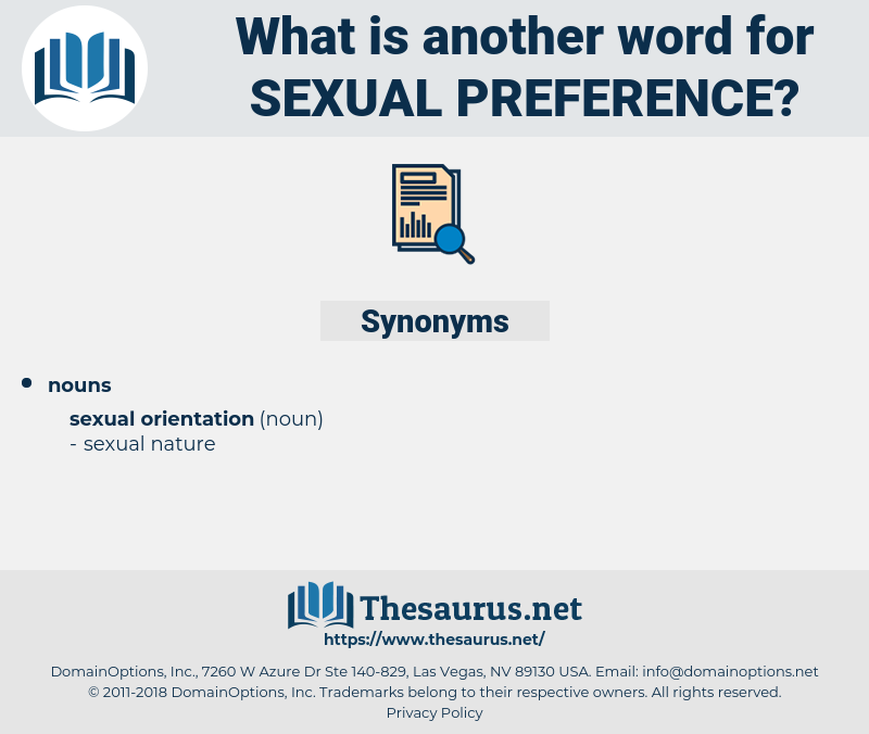 sexual preference, synonym sexual preference, another word for sexual preference, words like sexual preference, thesaurus sexual preference