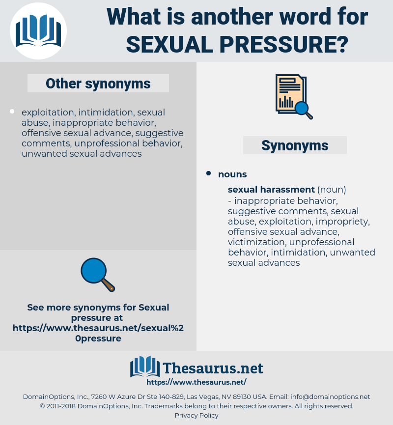 sexual pressure, synonym sexual pressure, another word for sexual pressure, words like sexual pressure, thesaurus sexual pressure