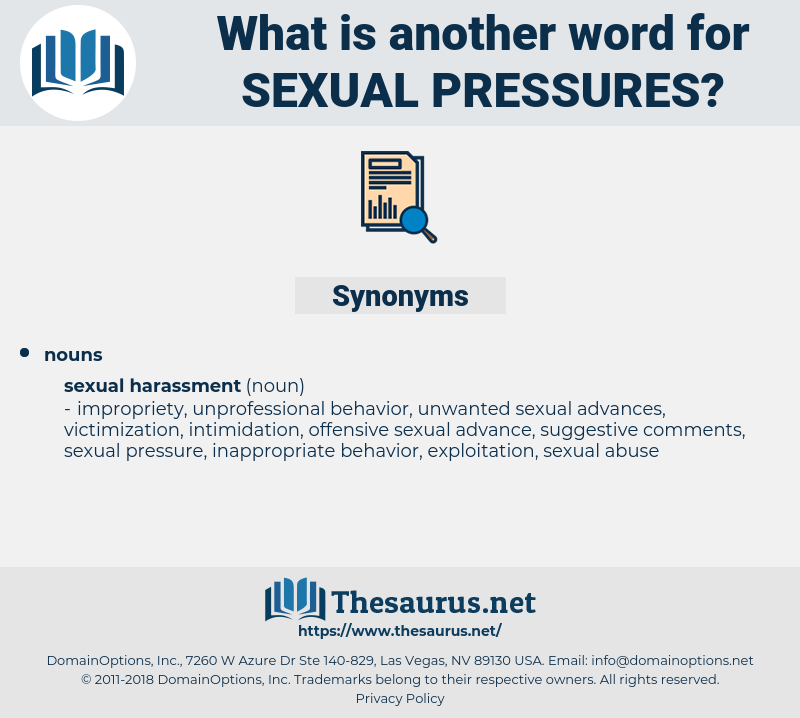 sexual pressures, synonym sexual pressures, another word for sexual pressures, words like sexual pressures, thesaurus sexual pressures
