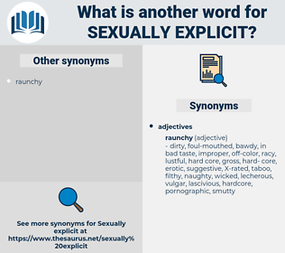sexually explicit, synonym sexually explicit, another word for sexually explicit, words like sexually explicit, thesaurus sexually explicit