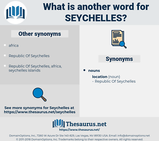seychelles, synonym seychelles, another word for seychelles, words like seychelles, thesaurus seychelles