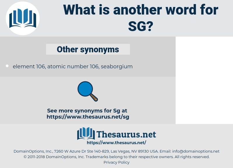 SG, synonym SG, another word for SG, words like SG, thesaurus SG