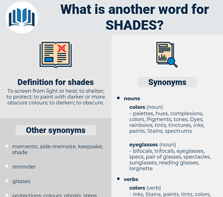 shades, synonym shades, another word for shades, words like shades, thesaurus shades